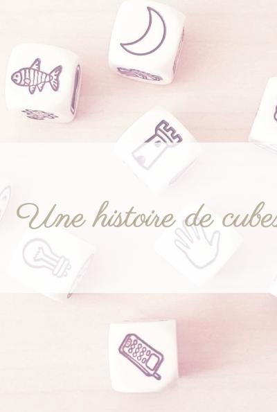 Story Cubes … Toute une histoire !