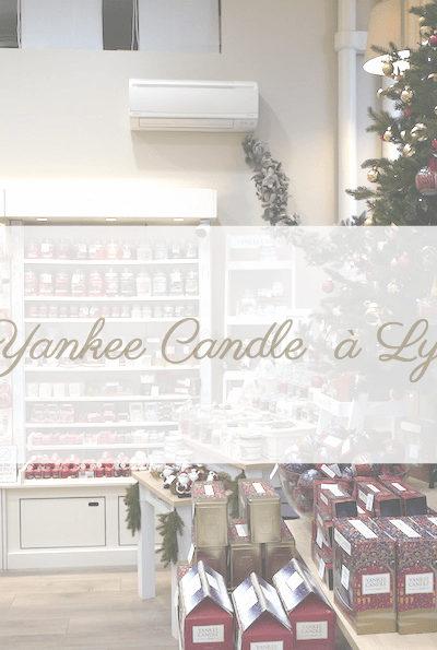 Le paradis Yankee Candle à Lyon