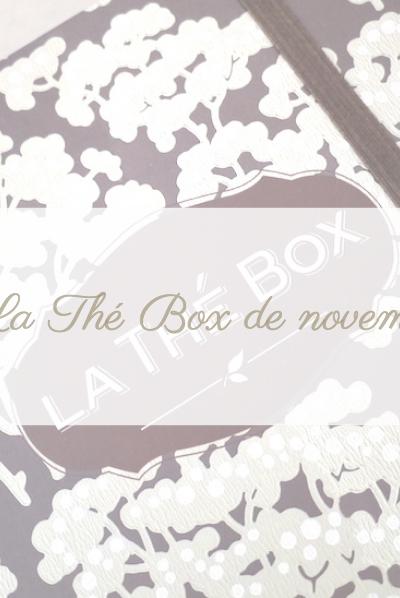 La Thé Box de novembre : Mon avis.