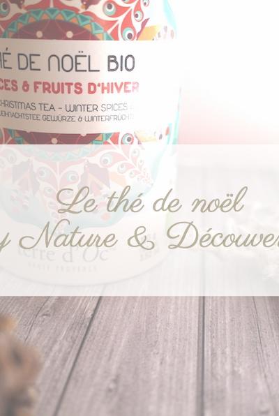 Le thé de noël by Nature et Découvertes