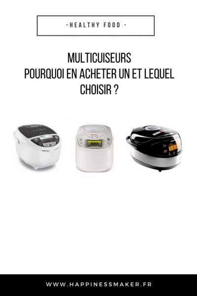 Le multicuiseur ! Pourquoi en acheter un et lequel choisir ?