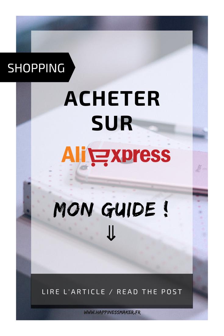 comment bien acheter sur aliexpress astuces et conseil guide d achat