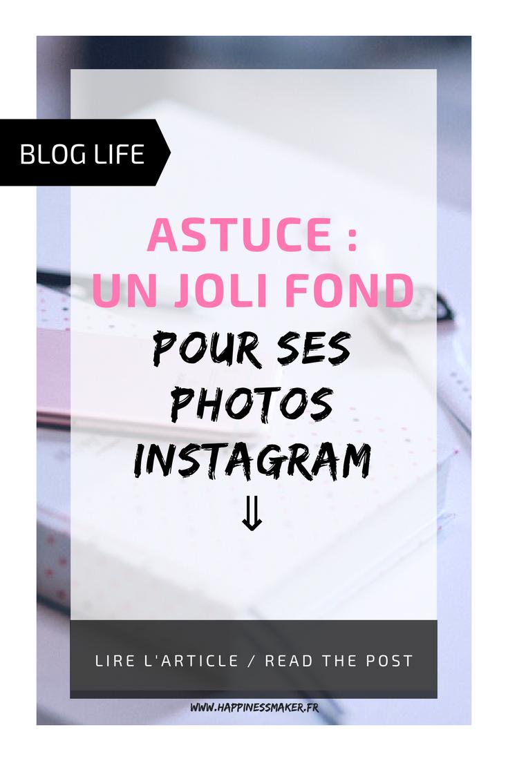 comment avoir un joli fond pour photos instagram blog