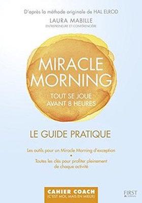 Miracle morning - Le guide pratique