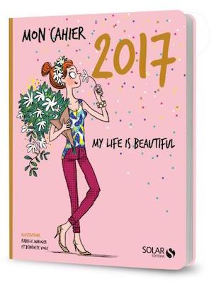 mon cahier 2017 agenda girly solar