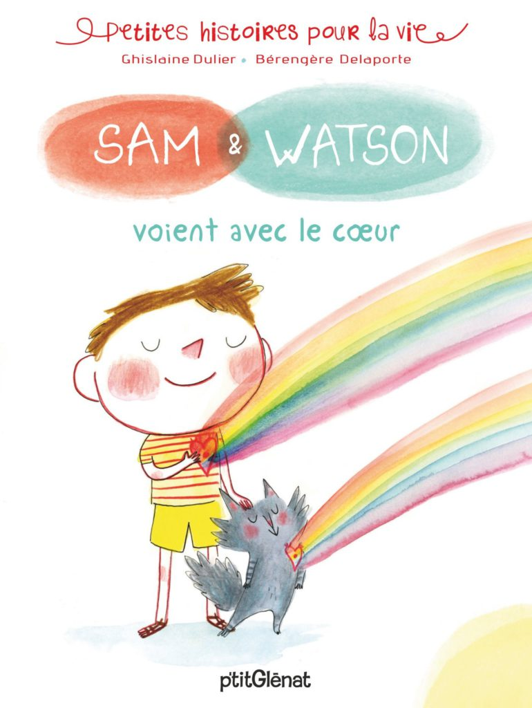 Sam et Watson voient avec le coeur