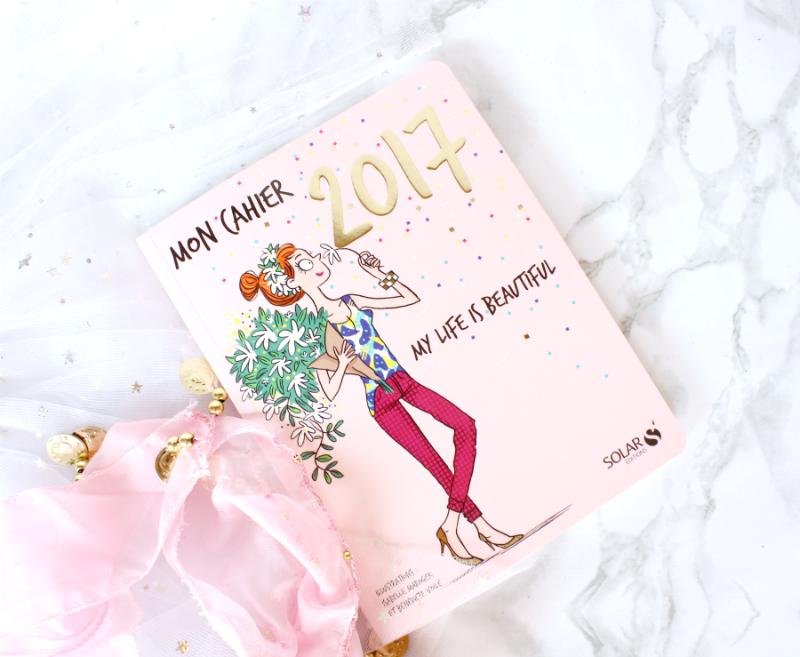 Mon cahier 2017 : L'agenda girly de chez Solar !!