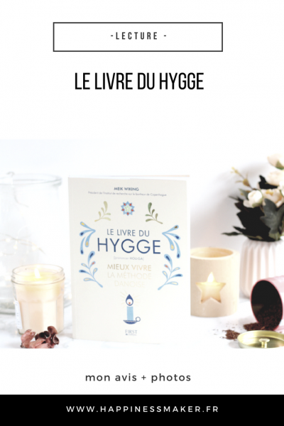 Le livre du hygge : Le bonheur a sa méthode !