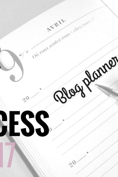 Un planner pour gérer son blog et ses objectifs