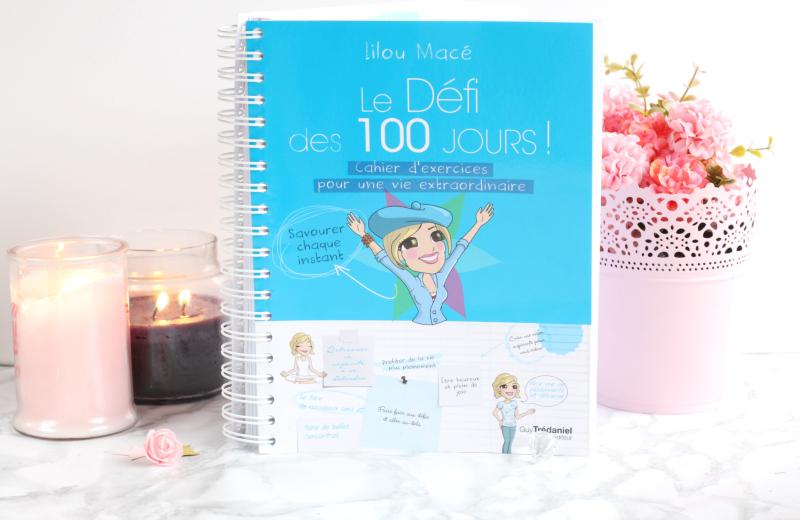 Défi des 100 jours - Vivre la magie au quotidienpour une vie extraordinaire