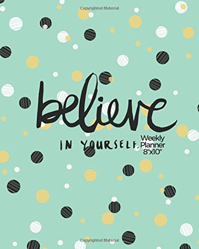 Believe in yourself Planner