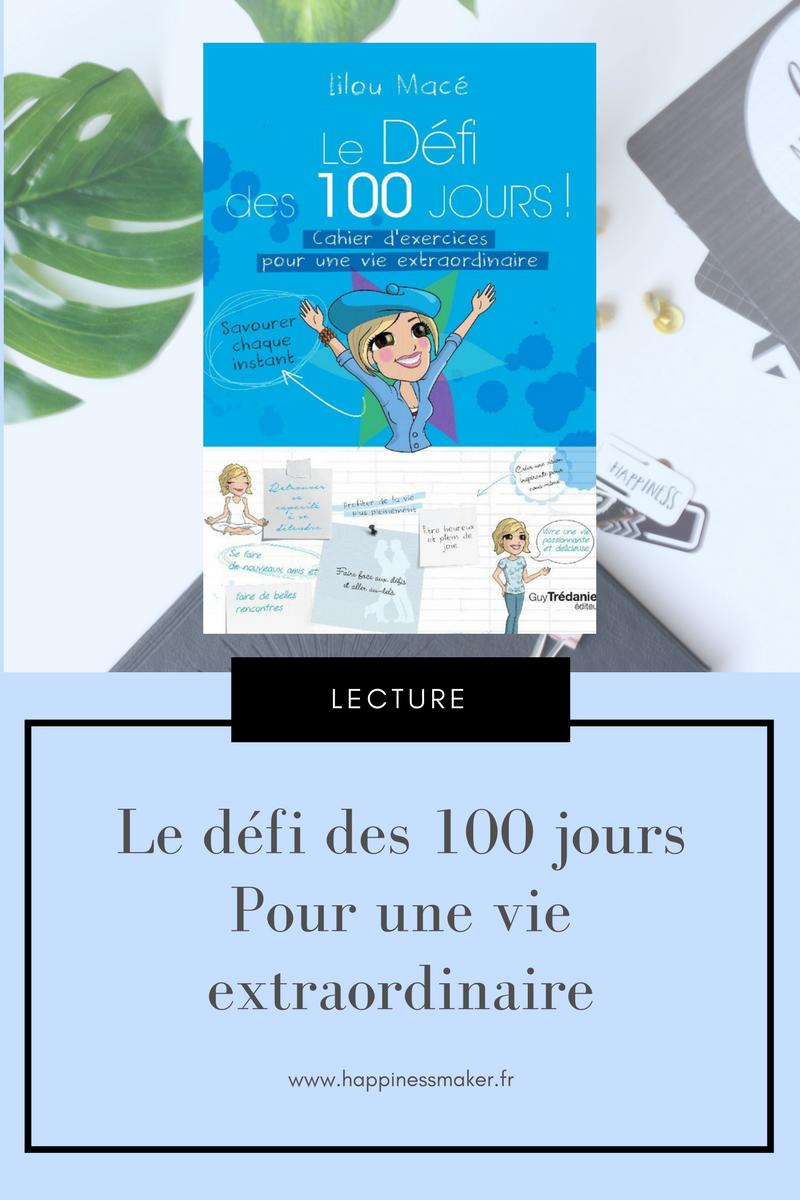 défi des 100 jours pour une vie extraordinaire