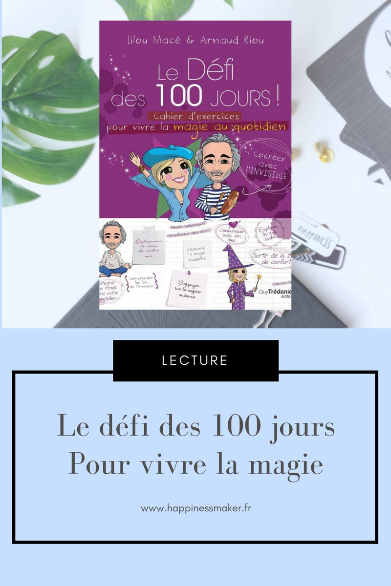 défi des 100 jours pour vivre la magie au quotidien