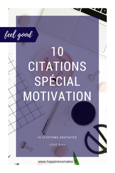10 citations motivation à partager sans modération !