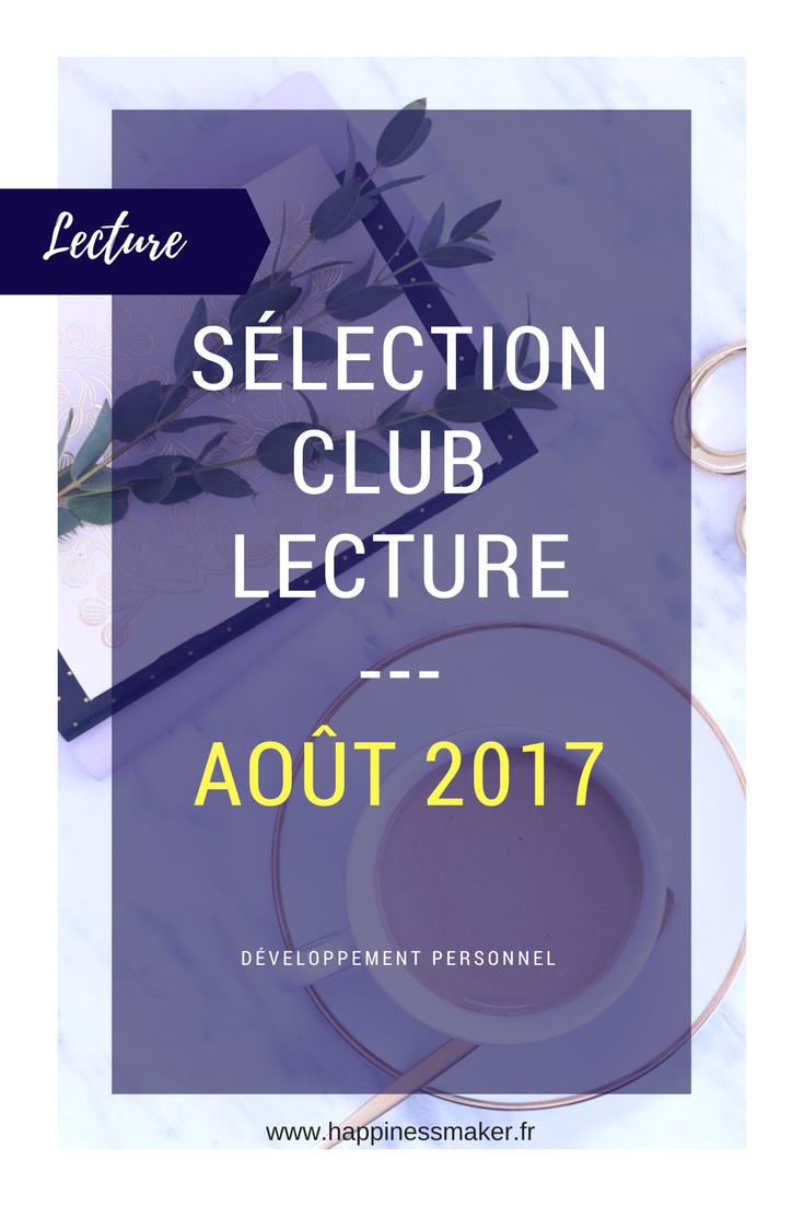 Club Lecture : Sélection Août