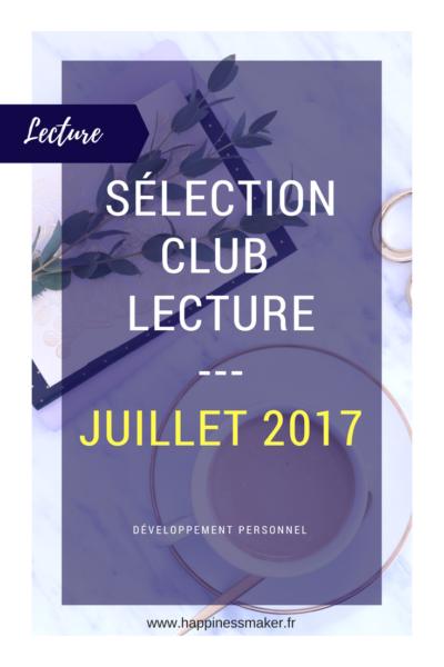 Club Lecture : Sélection de Juillet