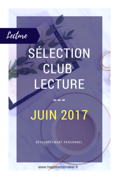 Club lecture de juin