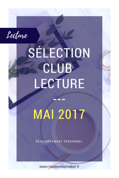 Club Lecture : Sélection de Mai
