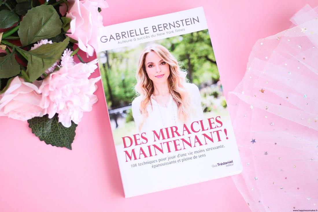 Des miracles maintenant ! Le livre de Gabrielle Bernstein enfin en français !