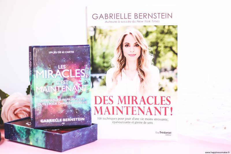 Des miracles maintenant Gabrielle Bernstein