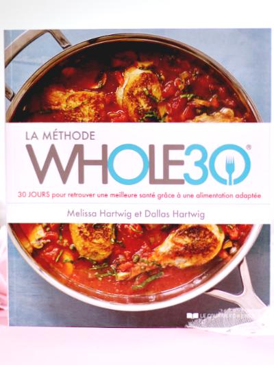 La méthode Whole30 – Le livre