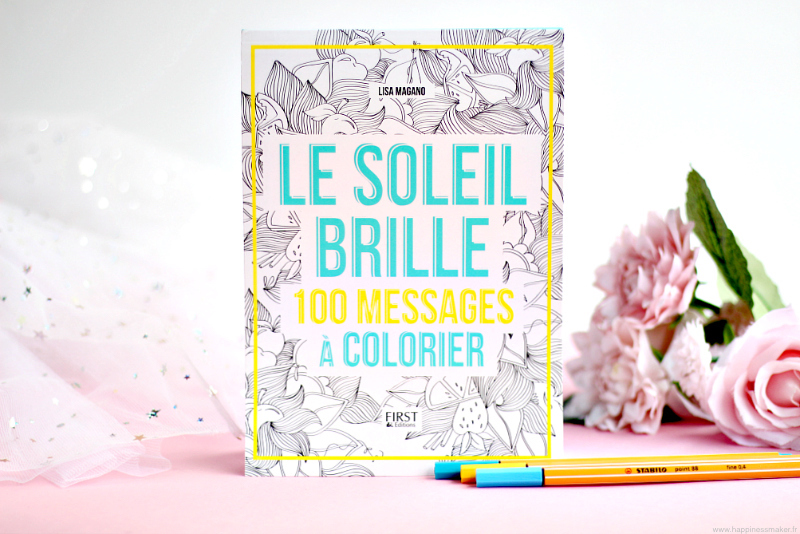 le soleil brille 100 messages a colorier first