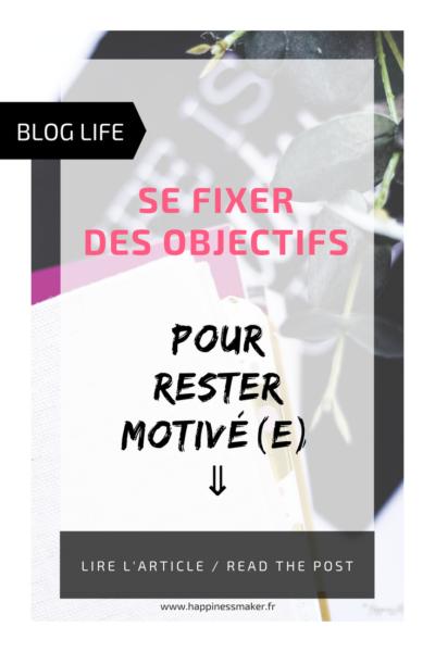Blog Life // Se fixer des objectifs pour rester motivé(e)
