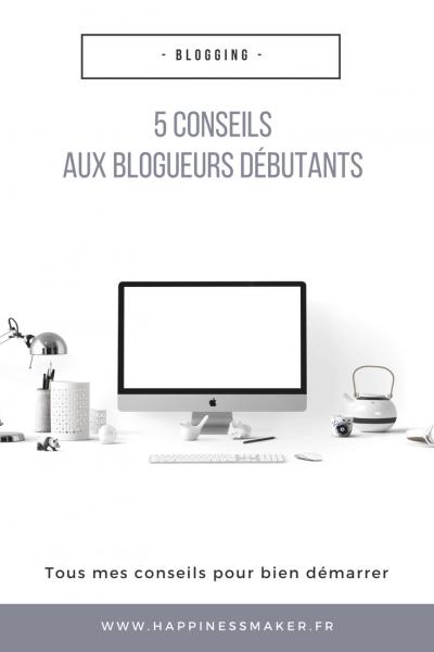 conseils aux blogueurs debutant comment bien lancer son blog astuces blogueurs