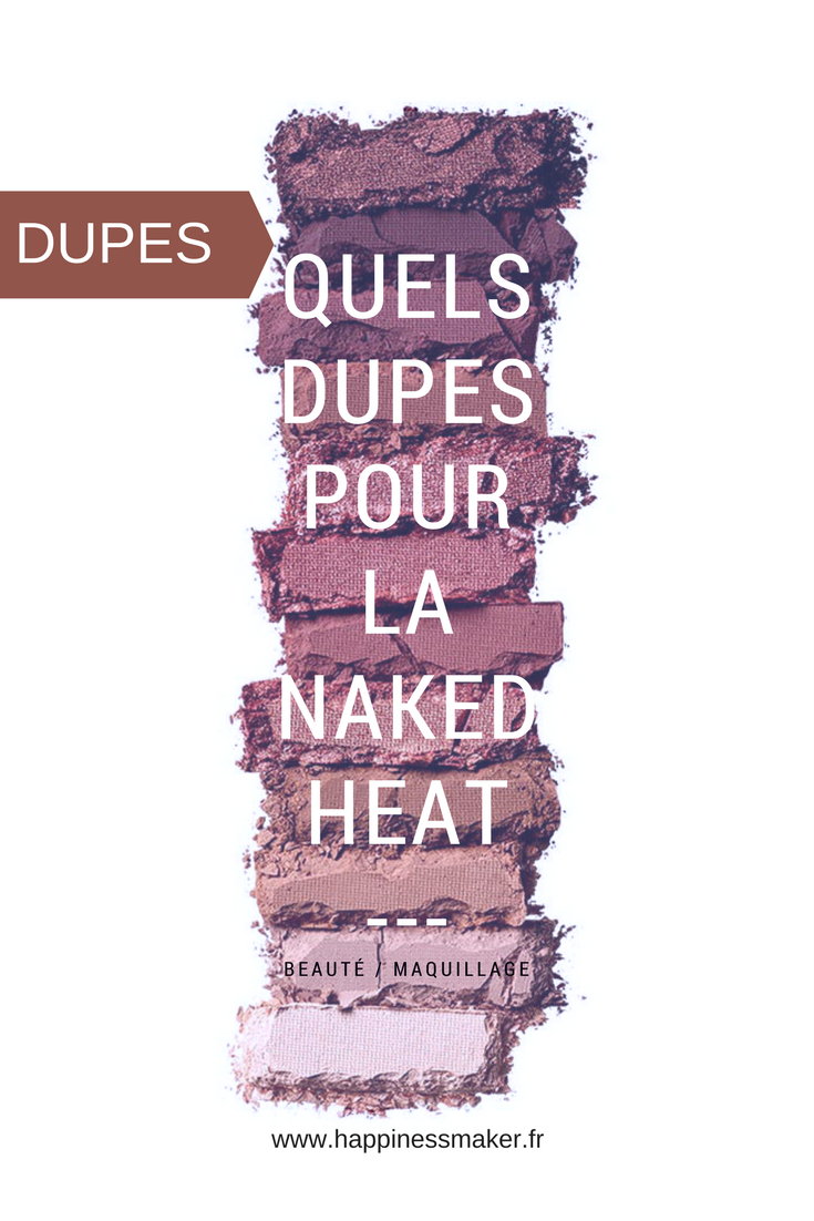 Les dupes de la palette Naked Heat Urban Decay
