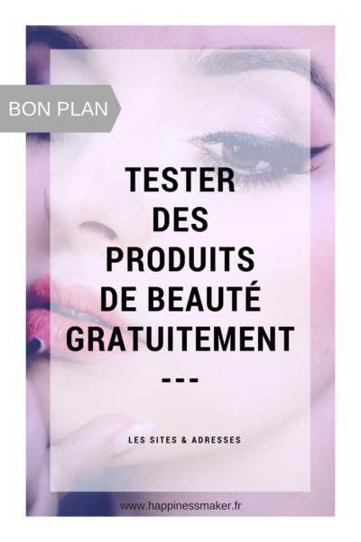{BON PLAN } Tester des produits de beauté gratuitement.