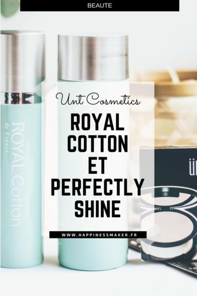 UNT Cosmetics : Royal Cotton & Perfectly Shine free en test !
