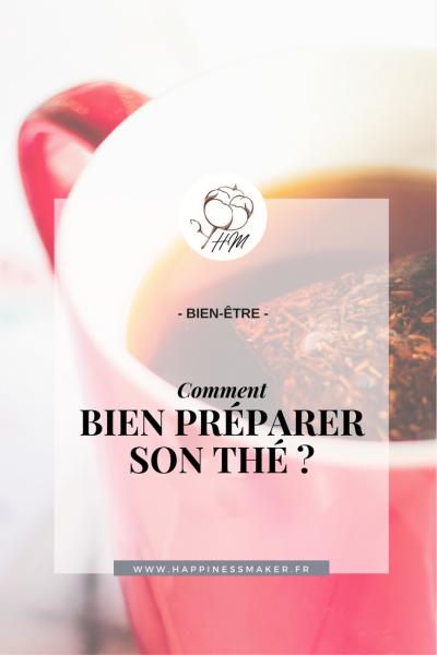 Comment bien préparer son thé ? Mes conseils !