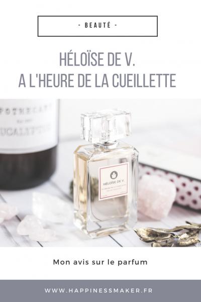 Héloïse de V à l'heure de la cueillette avis parfum