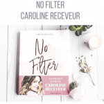 No Filter - Caroline Receveur