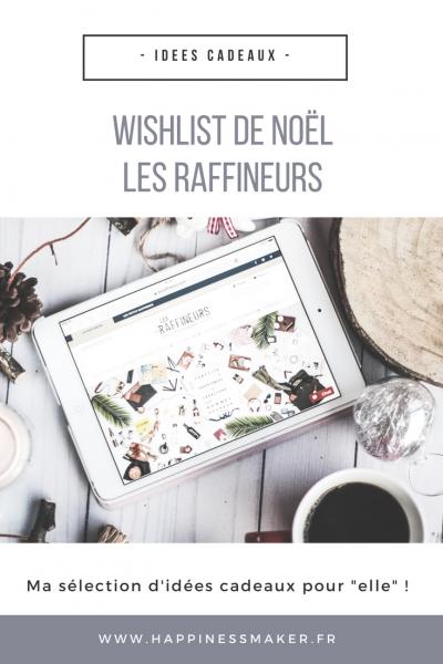 """Wishlist de noël """"Les Raffineurs"""" : Ma sélection d'idées cadeaux feel good !"""