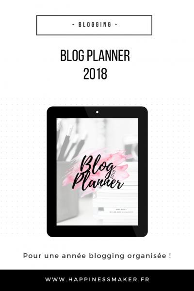 Blog Planner 2018 : L'outil d'organisation gratuit pour les blogueurs !