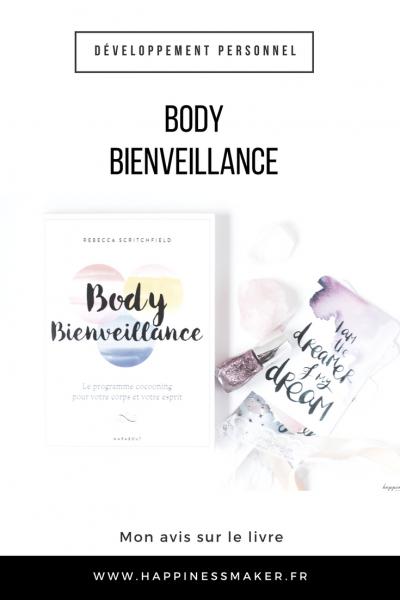 Body bienveillance : Le livre qui prend soin de toi