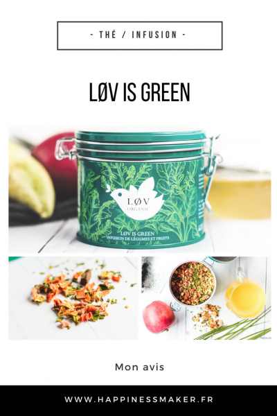 LØV IS GREEN thé infusion fruits et légumes bio Lov organic