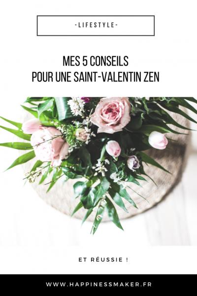 Mes conseils pour une Saint-Valentin zen et réussie !