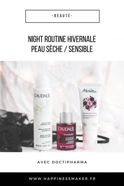 night routine hivernale peau sèche sensible doctipharma