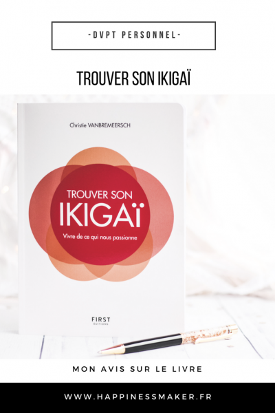trouver son ikigaï livre éditions first