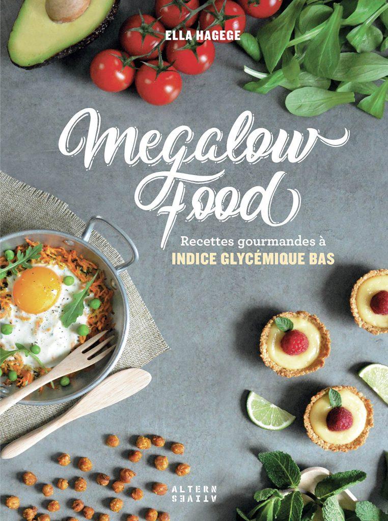 Megalow food avis livre