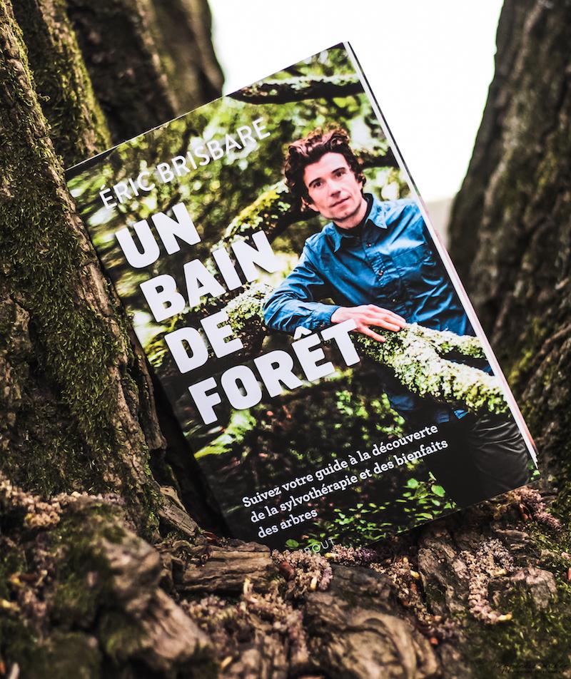 un bain de forêt avis livre Eric Brisbare Marabout