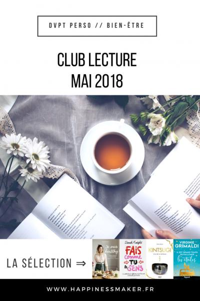 Club Lecture mai 2018 : Je suis healthy, l'art de la résilience et le nouveau Grimaldi !