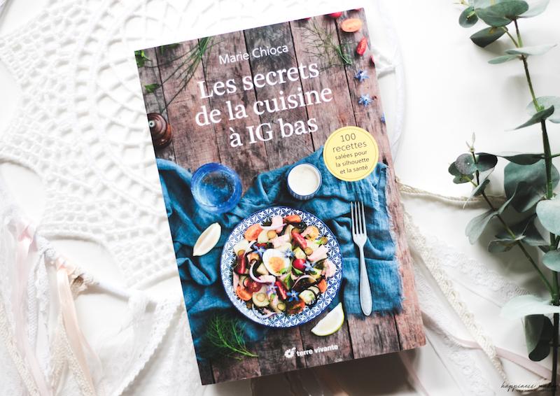 les secrets de la cuisine à IG bas livre marie chioca recettes