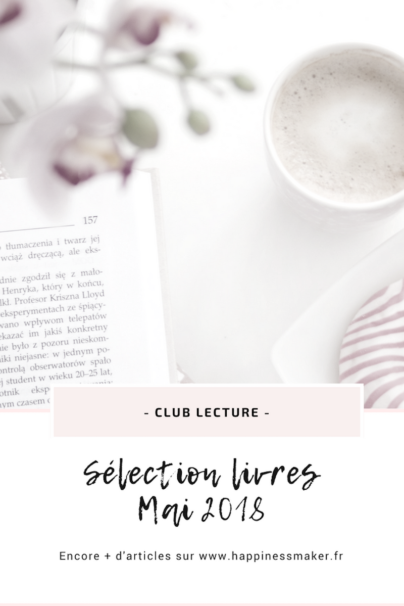 Club Lecture Juin : 4 Livres de développement personnel à découvrir