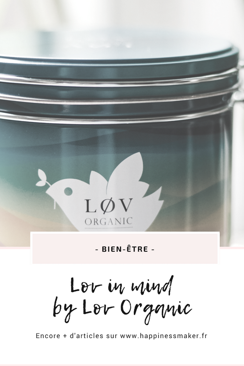 lov in mind avis nouvelle infusion lov organic