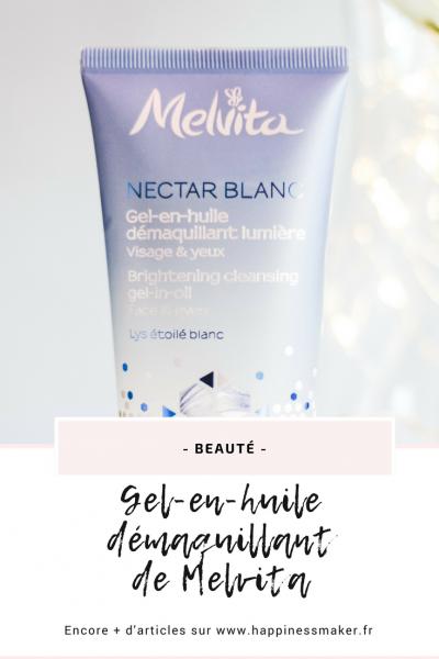 Gel-en-huile démaquillant Nectar Blanc de Melvita : Mon avis !