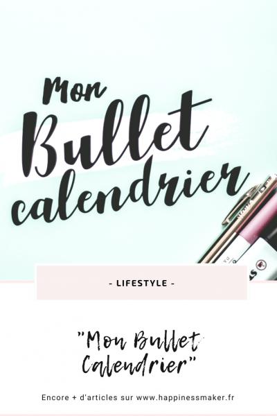 """Mon Bullet Calendrier : La nouveauté """"organisation"""" pour la rentrée"""