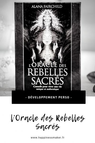 l'oracle des rebelles sacrés avis